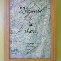 Because it is There - hand-written George Mallory quote, a4