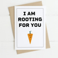 A6 pixel Carrot rooting for you card. New job, exams, operation, tough times.
