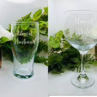Almost Married Glass Set, Gift for a postponed wedding.Pint, Gin, Wine Champagne
