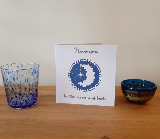 Hand painted I Love You to the Moon and Back card