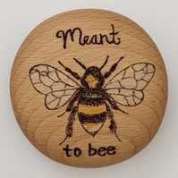 Personalisable Meant to bee pyrography round wooden pebble gift
