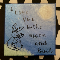 "Handmade canvas ""Love you to the moon & back"""