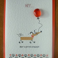 Have a Grrreat Day birthday card with glass balloon