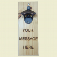 PERSONALISED, Message Bottle Opener, Engraved Gift