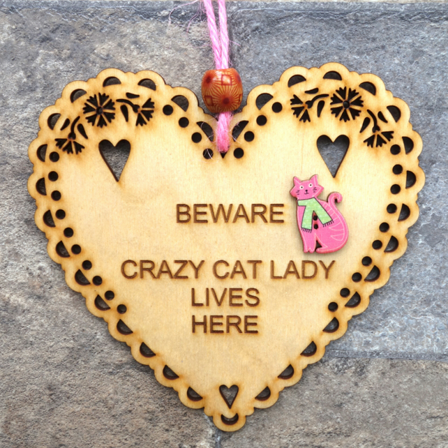 Crazy Cat Lady 15cm Wooden Engraved Hanging Heart Decoration