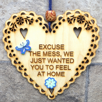 Excuse The Mess 15cm Wooden Engraved Hanging Heart Decoration