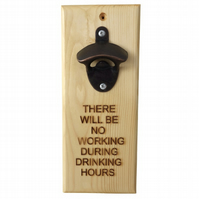 No Working, Message Bottle Opener, Engraved Gift