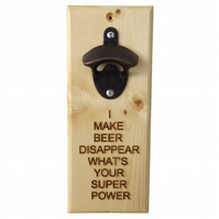 Beer Disappear, Message Bottle Opener, Engraved Gift