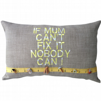 Mum Fix It, Embroidered Decorative Feature Cushion, Throw Pillow
