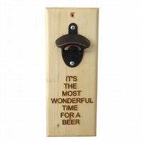Most Wonderful Time, Message Bottle Opener, Engraved Gift