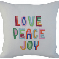 Love Peace Joy, Embroidered Feature Cushion