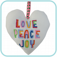 Love Peace Joy, 18cm Embroidered Heart, Padded Hanging Heart, Lavender Heart