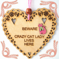 Crazy Cat Lady, 15cm Wooden Heart, Hanging Heart, Engraved Heart Decoration