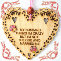 My Husband, 15cm Wooden Heart, Hanging Heart, Engraved Heart Decoration