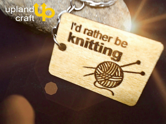 "Knitters keychain, ""I'd rather be knitting "", rustic wooden gift for yarn lover"