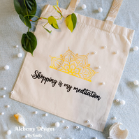 Shopping Is My Meditation Tote Bag