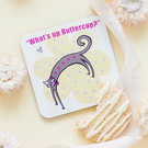 Cork backed What's Up Buttercup Cat Design Drinks Coaster