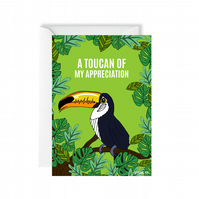 Toucan Of My Appreciation Thank You Card