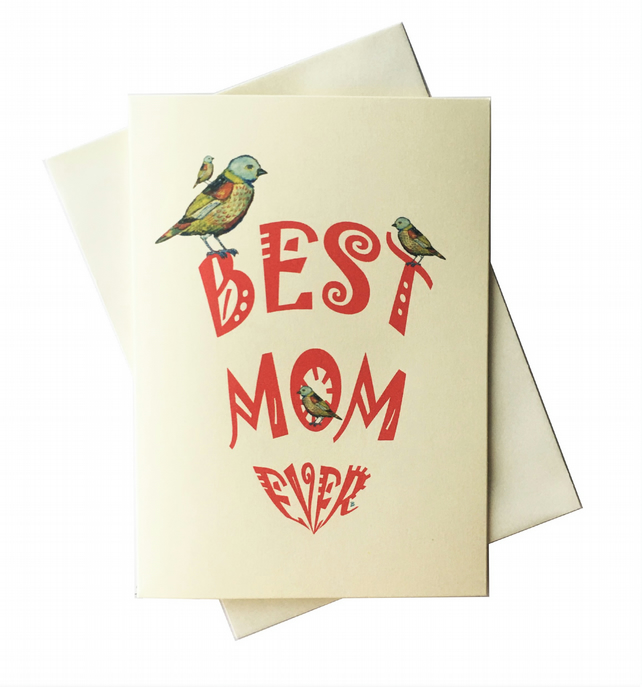 BEST MOM EVER - Happy Mother's Day Card - Greeting Card - For Your Mom
