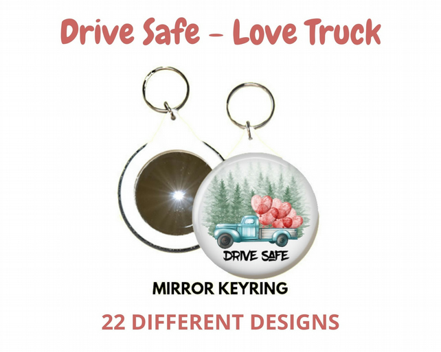 Drive Safe Mirror Keyring – 22 different designs to choose from