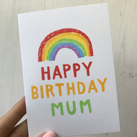 Happy Birthday Mum Screenprinted Rainbow Card