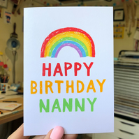 Happy Birthday Nanny Screenprinted Rainbow Card