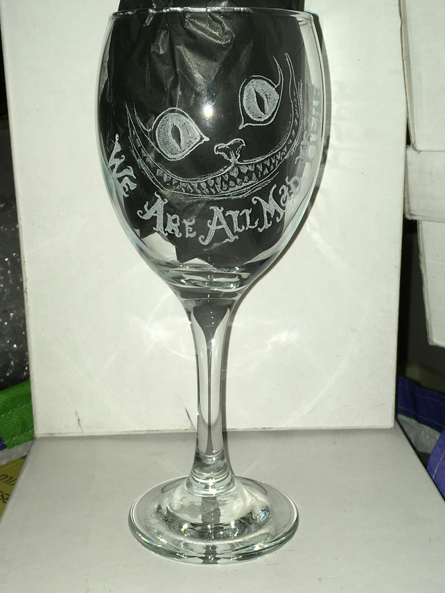 "Cheshire Cat Inspired Hand Engraved Wine Glass, ""We're All Mad Here"