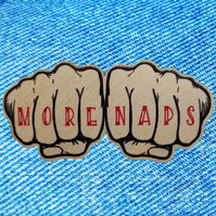 More naps - wooden pin badge tattoo knuckles