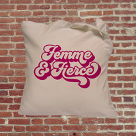 Femme and Fierce feminist slogan, Independent woman feminist tote bag. Female em