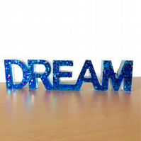 Dream sign free standing word home decor.