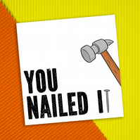 Congratulations card: You nailed it
