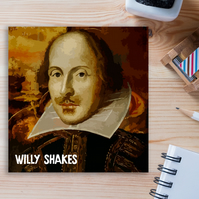 Birthday card: Willy Shakes