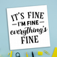 Greetings card: Everything's fine