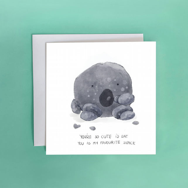 You're so cute I'd eat you as my favourite snack Greeting Card Love Gift