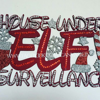 Bling house under elf surveillance sign personalised