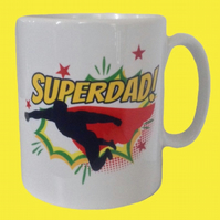 Superdad! Mug for Dad's at Christmas, Birthday, Fathers Day