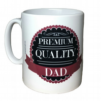 Premium, Quality DAD Mug. Mugs for Father's day, Birthday, Christmas.