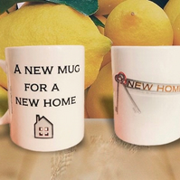 A New Mug For A New Home Mug. Mugs for house move gifts
