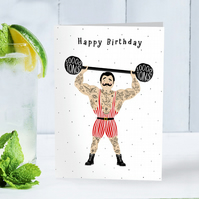 Funny Happy Birthday Strong man tattooed male Greeting Card