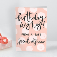 Funny pink happy Birthday Wishes from a safe social distance greeting Card