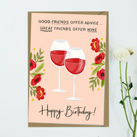 Pretty great friends offer wine floral flowers Happy Birthday greeting card