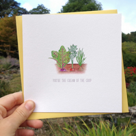 You're Cream of the Crop Gardening Blank Greetings Card - Free UK Postage!