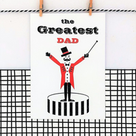 Greatest Dad - Father's Day, Dad Birthday, Circus