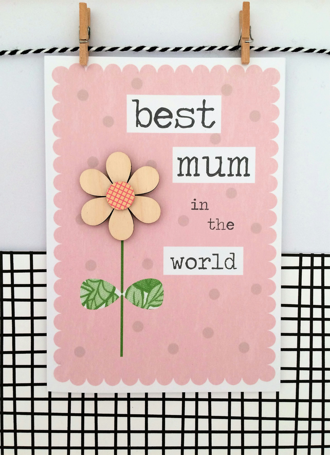 Mum Card - Handmade Card - Greetings Card - Best Mum in the World - Mother's Day