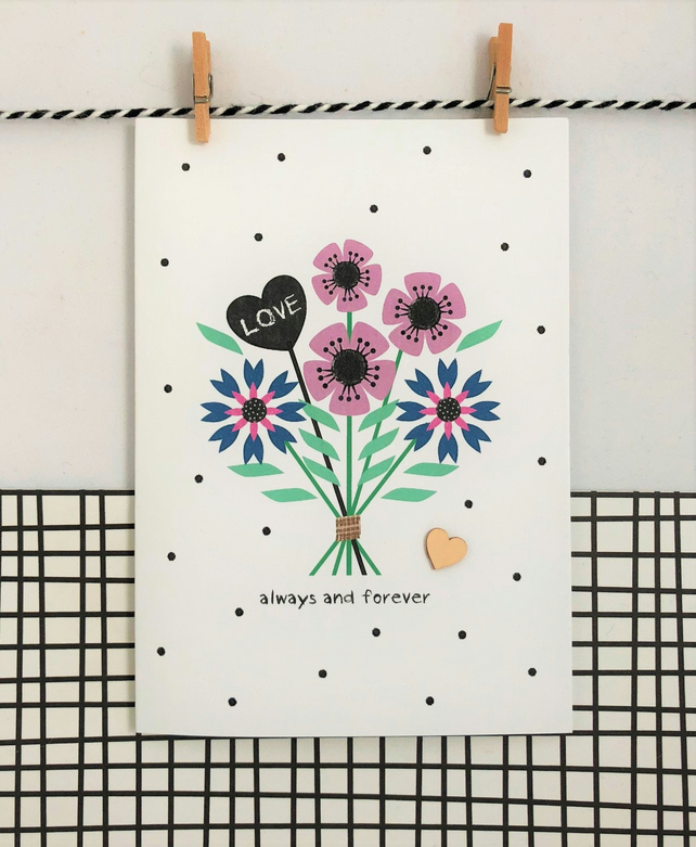 Love Card - Always and Forever - Handmade Card - Floral Card