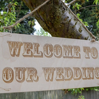 Welcome To Our Wedding - Wooden Engraved Sign - Wedding Decoration