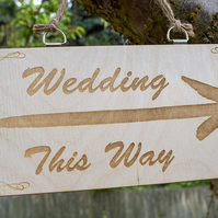 Wedding This Way Engraved Wooden Sign - Personalised to Order - Rustic Decor