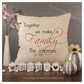 Luxury Personalised Cushion - Inner Pad Included - Together We Make Family