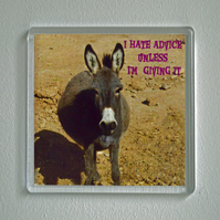Fridge Magnet, 65 mm square with donkey image and humorous quote.