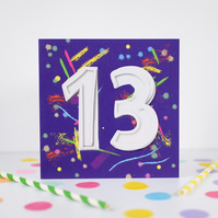 13th Birthday card. 13th Birthday. Age card. Birthday card.